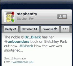 @stephenfry: The noble @Dr_Black has her @unbounders book on Bletchley Park out now. #BPark How the war was shortened…